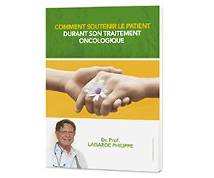 LIBRO COMMENT SOUTENIR LE PATIENT DURANT SON TRAITEMENT ONCOLOGIQUE